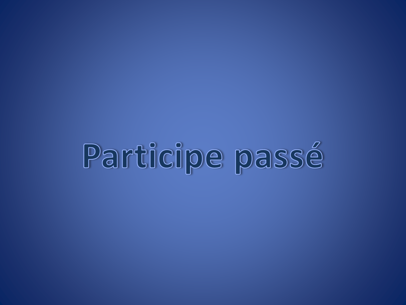Participe passé — Հարակատար դերբայ